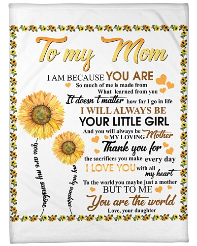 Daughter To Mom You Are The World Sunflower