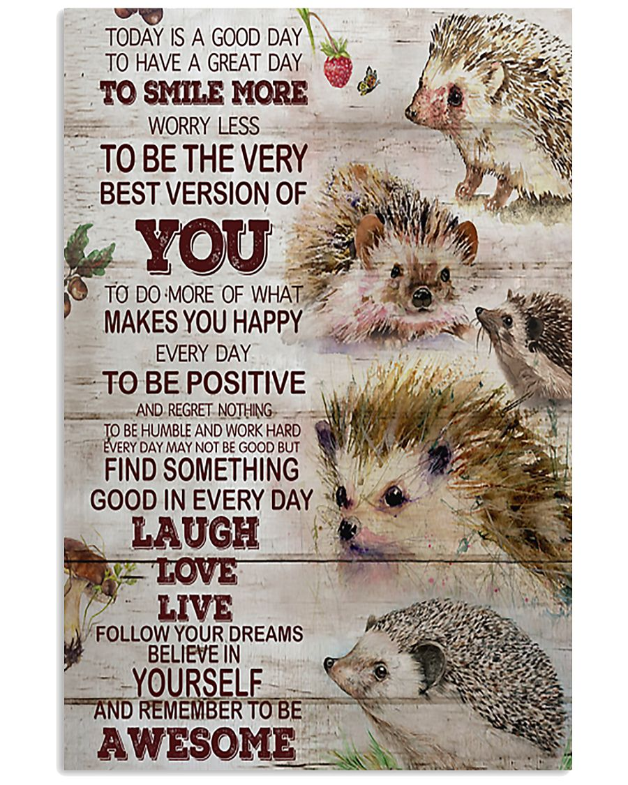 Hedgehog Today Is A Good Day 11x17 Poster