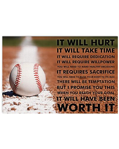 Baseball It Will Have Been Worth It