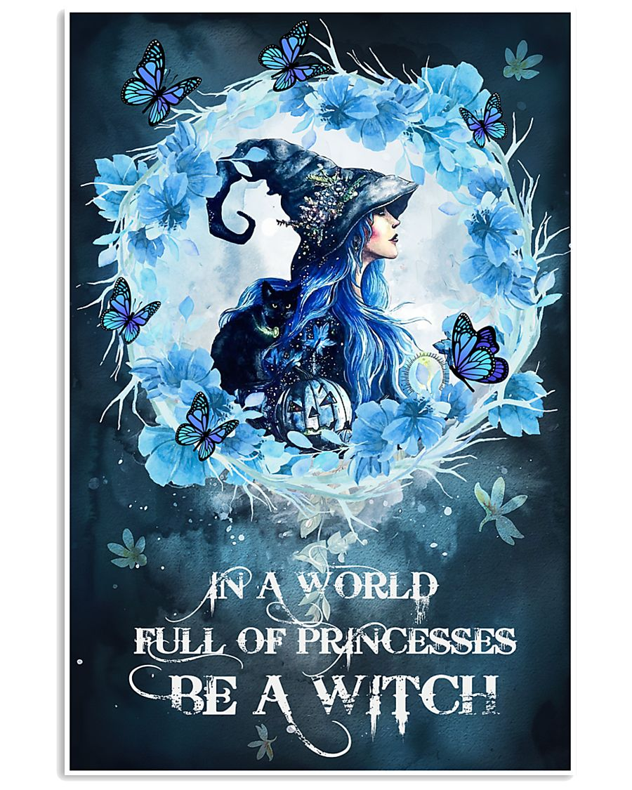 Be A Blue Witch 16x24 Poster