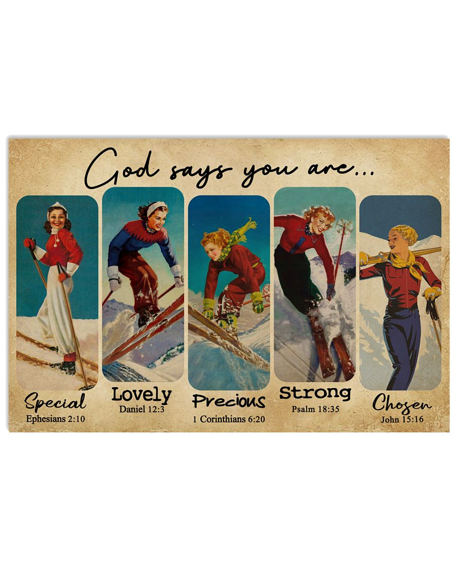 God Says You Are Skiing Girls 24x16 Poster