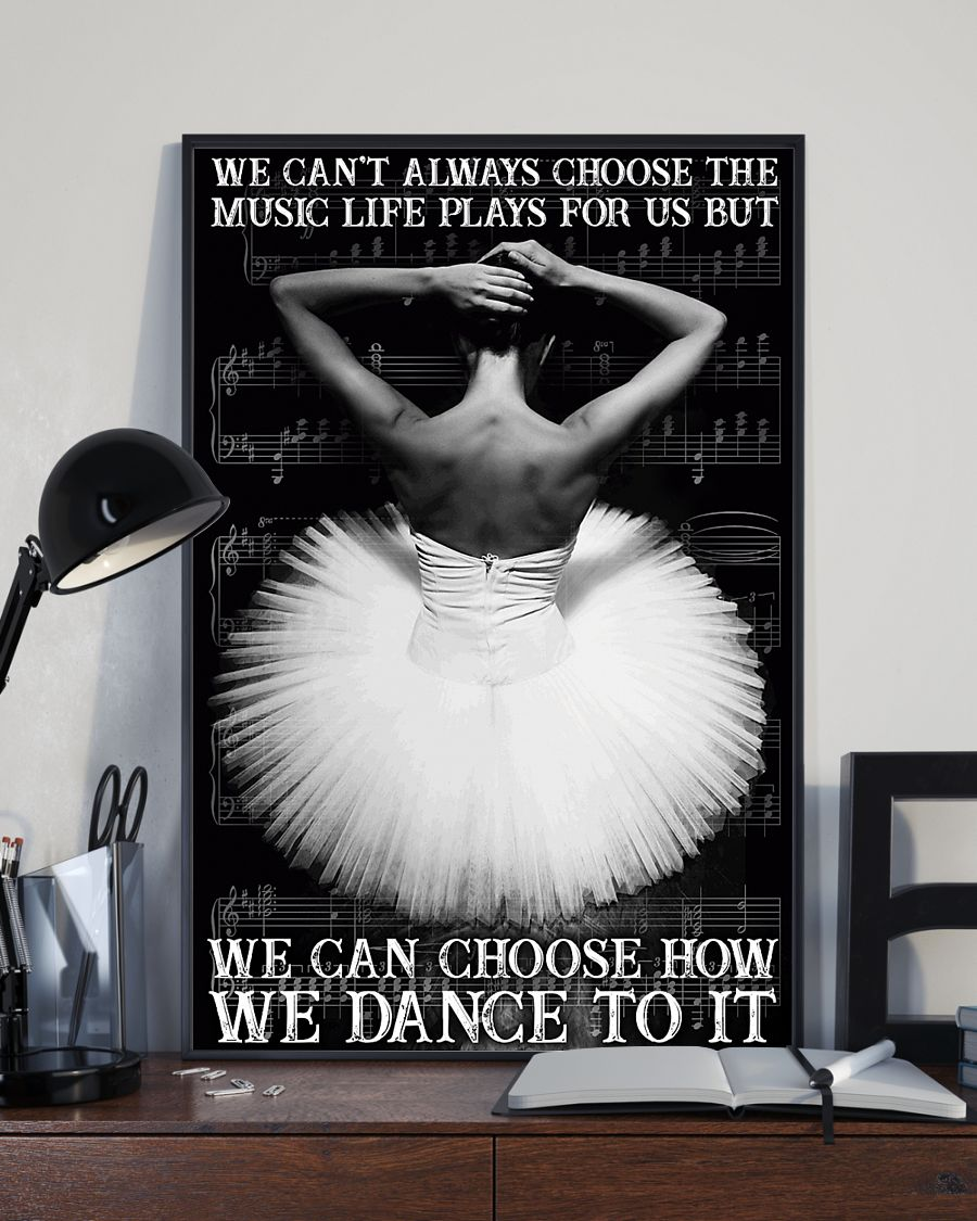 Ballet We Can Choose How We Dance Vertical Poster
