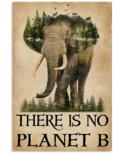 There Is No Planet B Natural Elephant