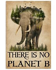 There Is No Planet B Natural Elephant 11x17 Poster front