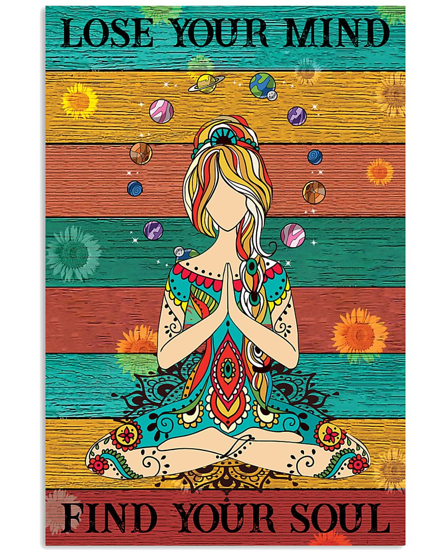 Lose Your Mind Find Your Soul Yoga 16x24 Poster