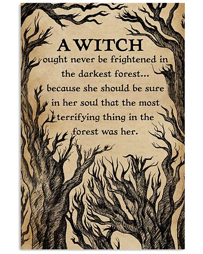 A Witch Ought Never To Be Frightened