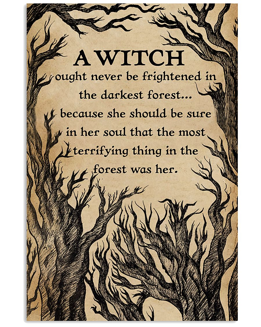 A Witch Ought Never To Be Frightened  11x17 Poster