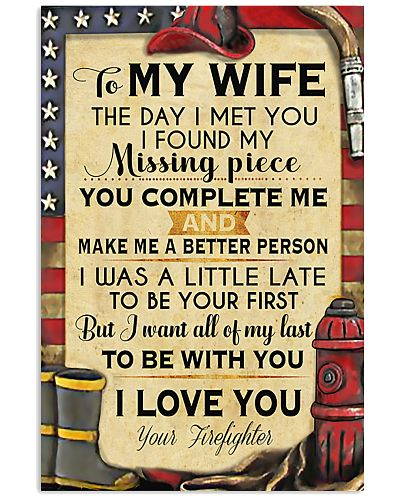 Firefighter To My Wife Missing Piece