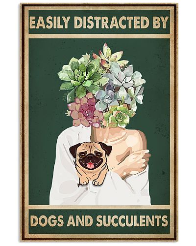 Easily Distracted By Pug And Succulents