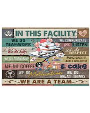 Nurse In This Facility We Do Teamwork 24x16 Poster front