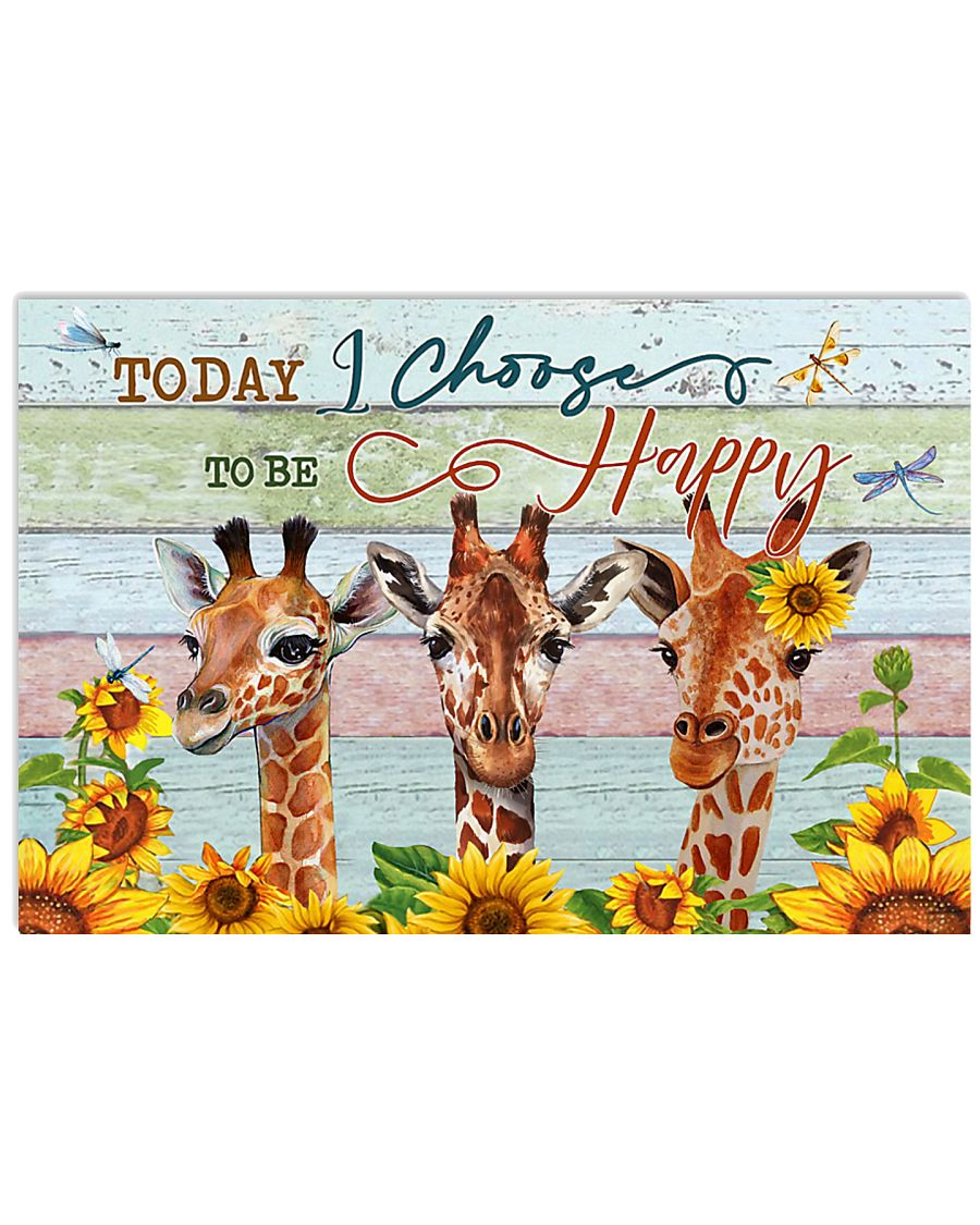 Today I Choose To Be Happy Giraffe 24x16 Poster