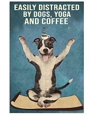 Dictracted By Dogs Yoga And Coffee Pit Bull 11x17 Poster front