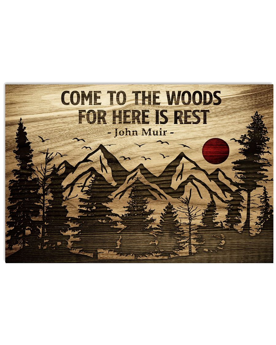 Come To The Woods For Here Is Rest Camping 24x16 Poster