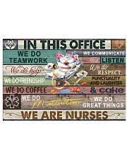 Nurse In This Office We Do Team Work 24x16 Poster front