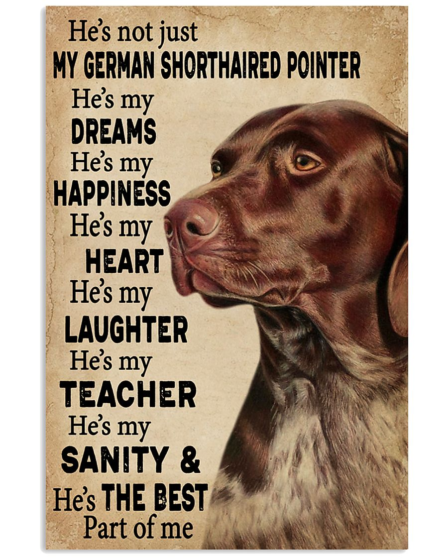 He's My Dreams German Shorthaired Pointer 11x17 Poster