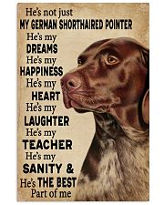 He's My Dreams German Shorthaired Pointer 11x17 Poster front