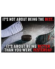 It's Not About Being The Best Hockey 24x16 Poster front
