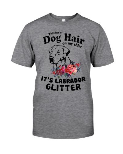 This Isn't Dog Hair Labrador Retriever