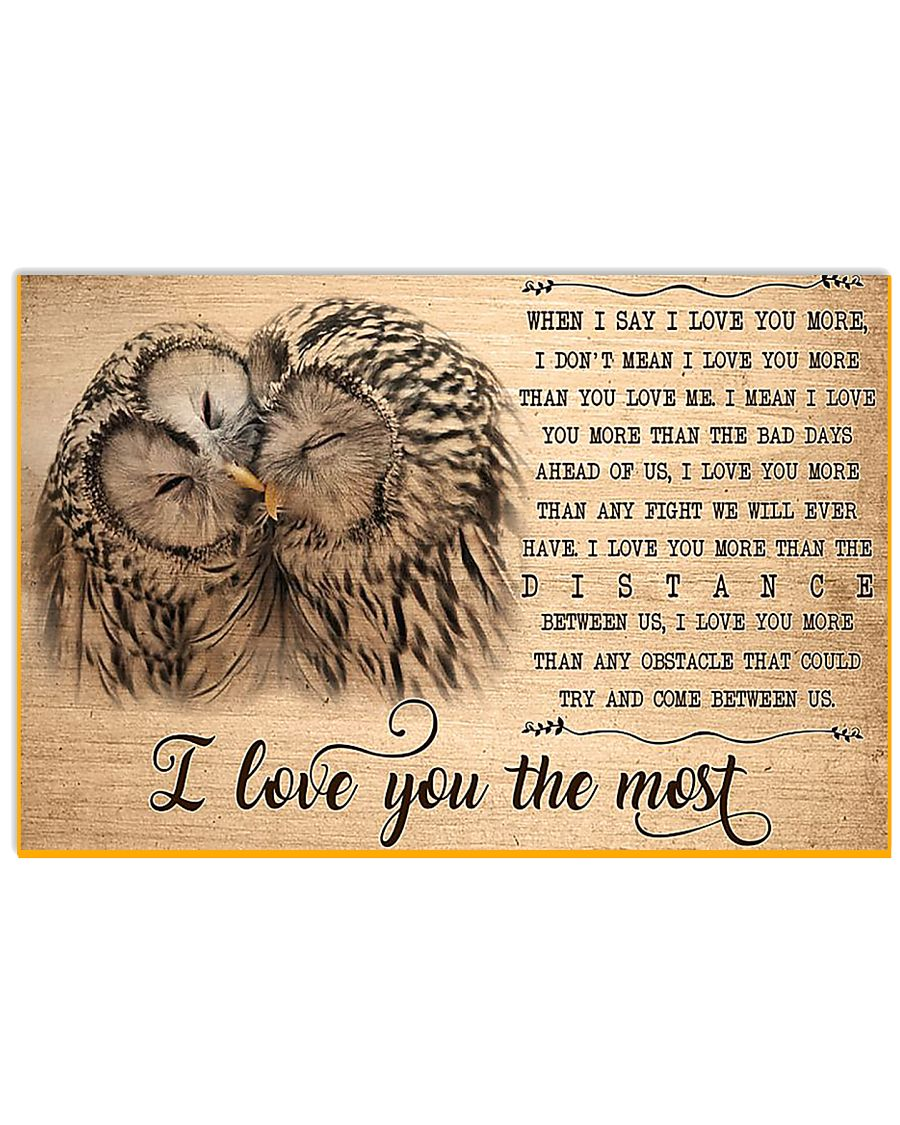 Owl I Love You To The Most 17x11 Poster