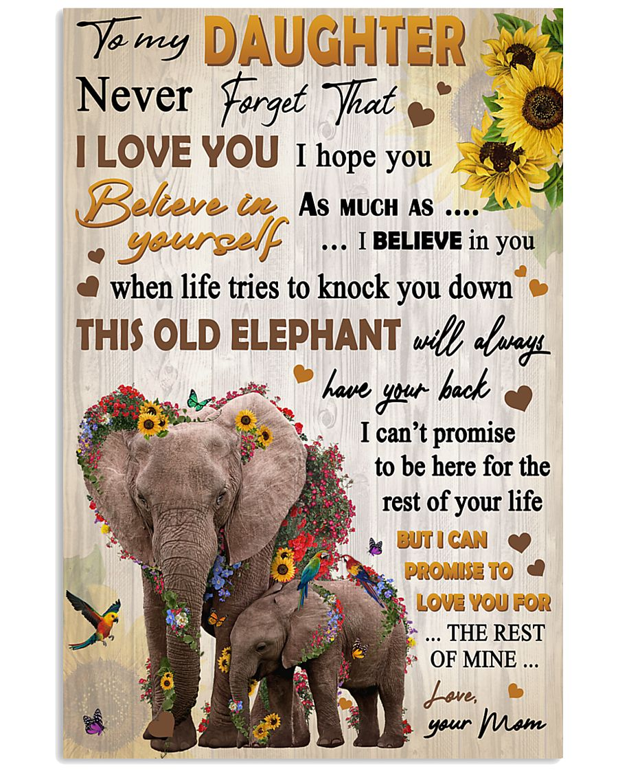 To Daughter Never Forget That I Love You Elephant 11x17 Poster