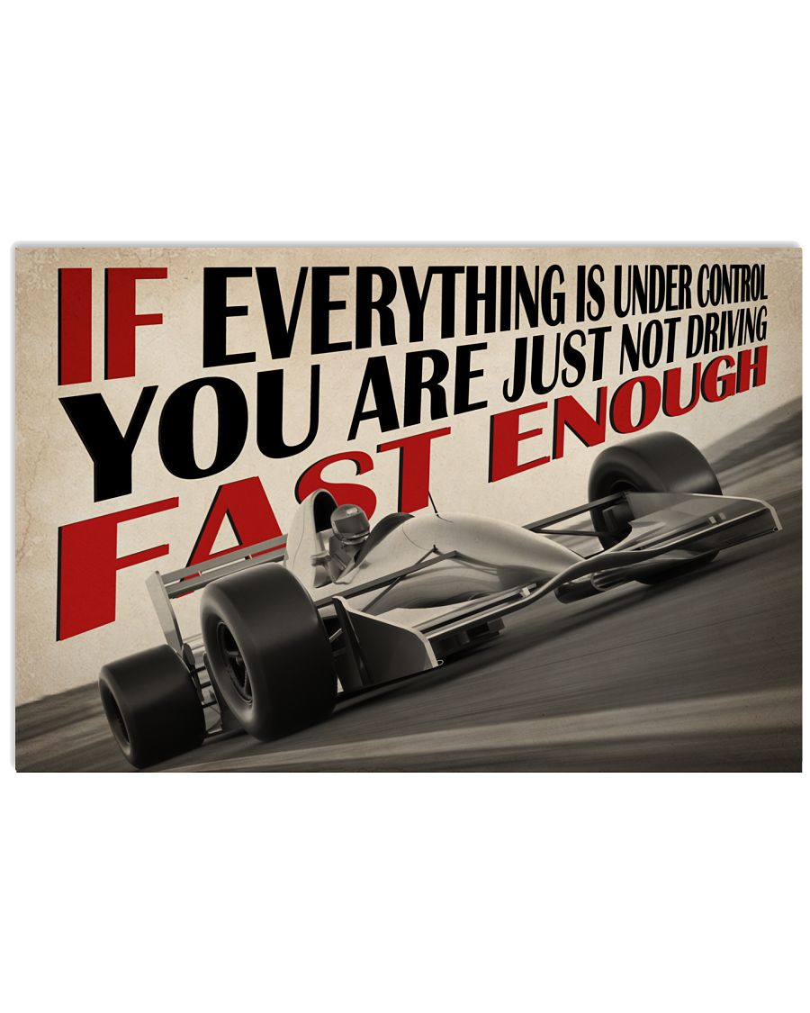 Not Fast Enough Car Racing 24x16 Poster