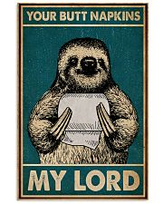 Your Butt Napkins My Lord Sloth 16x24 Poster front