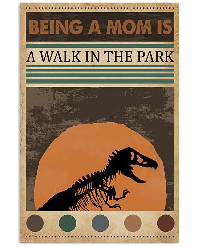 Being A Mom Is A Walk In The Park Dinosaur