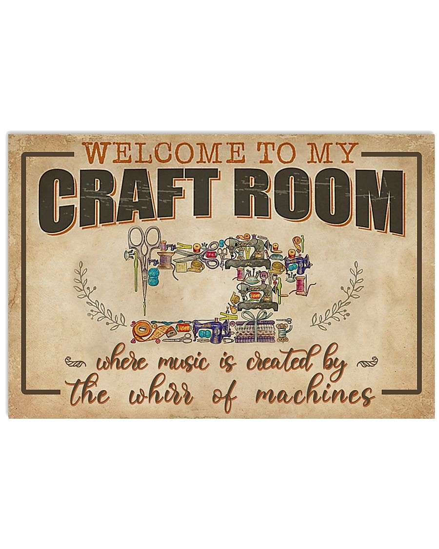 Welcome To My Craft Room Sewing 17x11 Poster