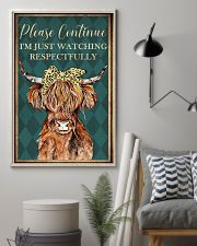 Please Continue I'm Just Watching Highland Cattle  16x24 Poster lifestyle-poster-1