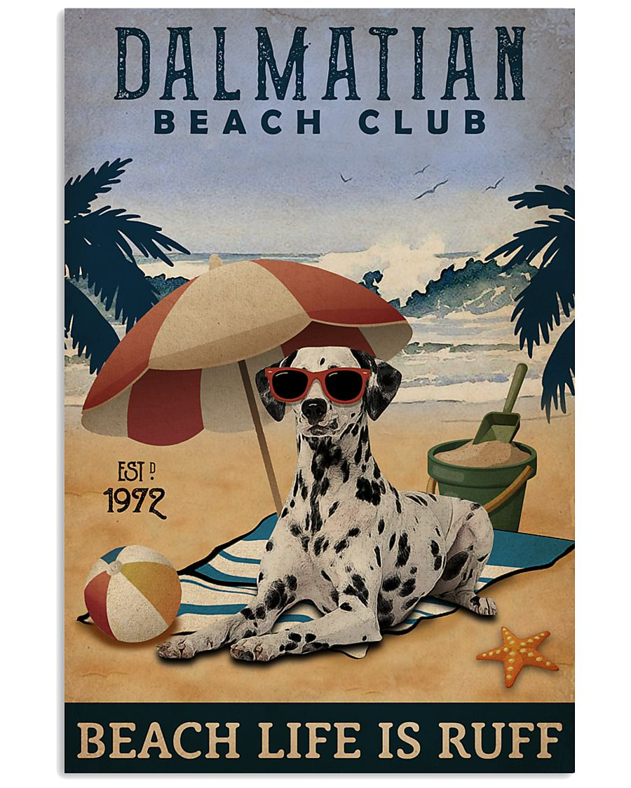 Vintage Beach Club Is Ruff Dalmatian 11x17 Poster