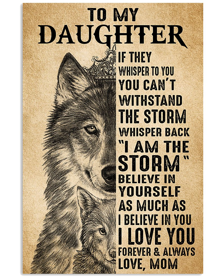 Mom To My Daughter Believe In Yourself Wolf 11x17 Poster
