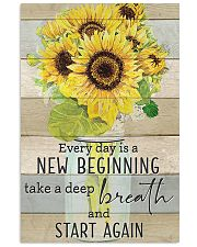 Sunflower Everyday Is A New Beginning 11x17 Poster front