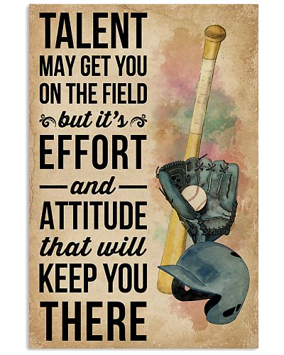 Talent May Get You On The Field Baseball