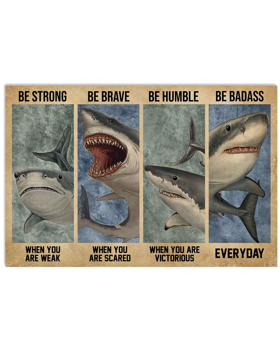 Shark be strong be humble be brave poster