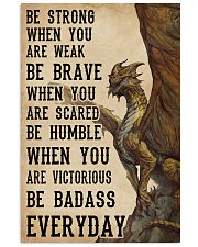 Be Strong When You Are Weak Dragon 11x17 Poster front