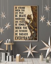 Be Strong When You Are Weak Dragon 11x17 Poster lifestyle-holiday-poster-1