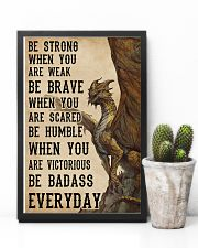 Be Strong When You Are Weak Dragon 11x17 Poster lifestyle-poster-8