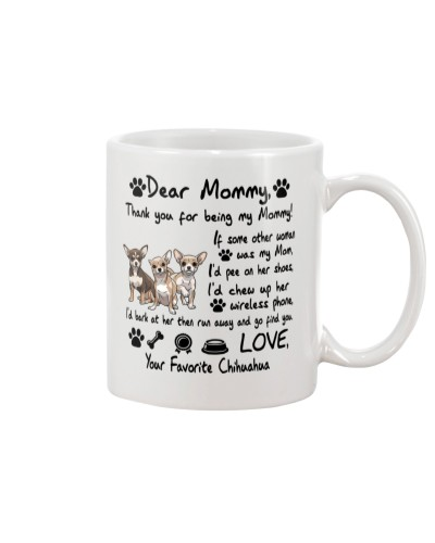 Chihuahua Thank You For Being My Mom