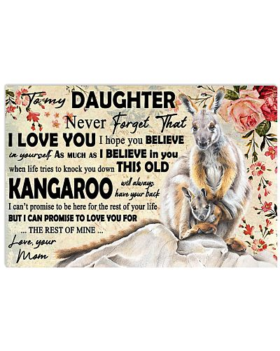 Kangaroo Mom To Daughter Never Forget