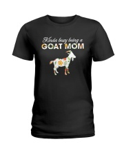 Kinda Busy Being A Goat Mom Ladies T-Shirt front