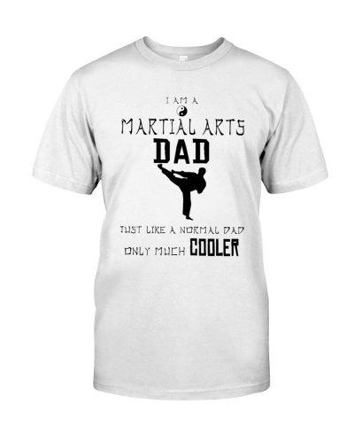 Martial Arts Dad Only Much Cooler