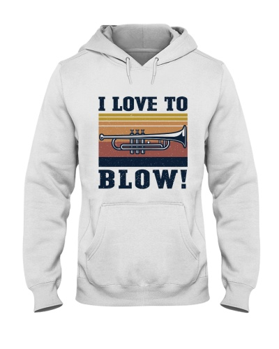 I Love To Blow