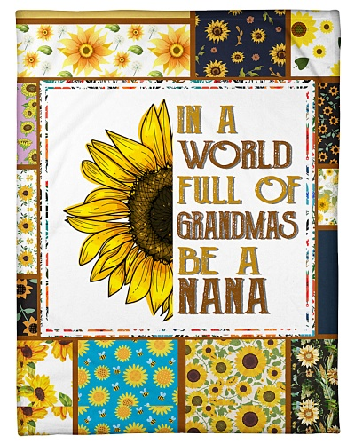 In A World Full Of Grandmas Be A Nana