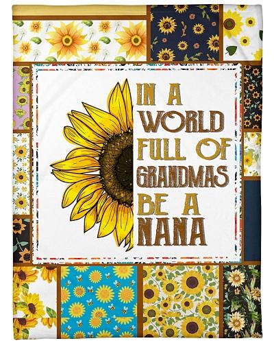 In A World Full Of Grandmas Be A Nana