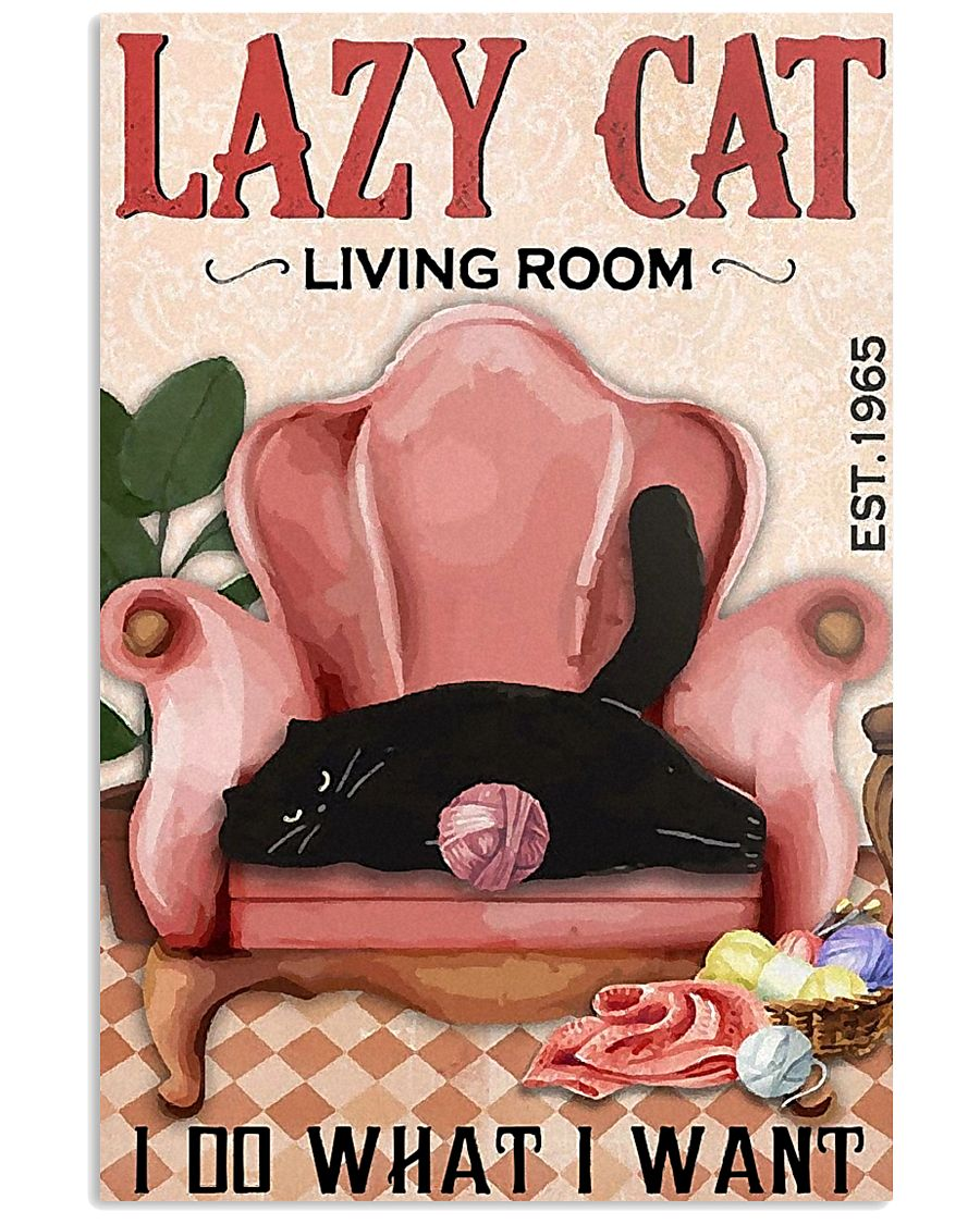 Living Room Do What I Want Cat 11x17 Poster