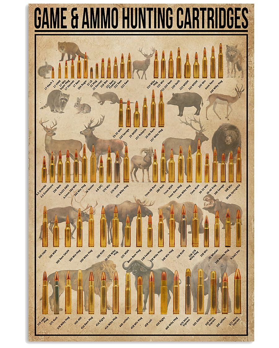 Game And Ammo Hunting Cartridges 11x17 Poster