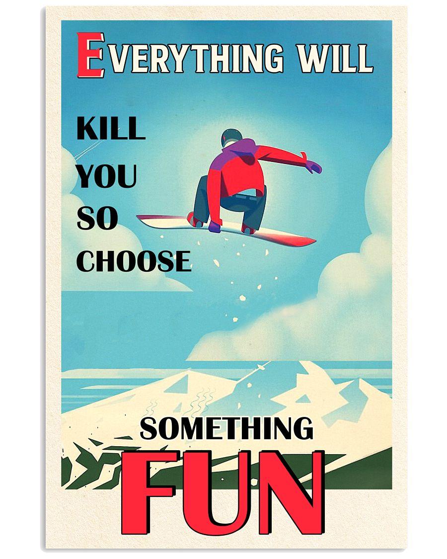 So Choose Something Fun Snowboarding 16x24 Poster