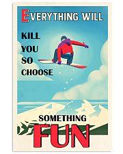So Choose Something Fun Snowboarding 16x24 Poster front