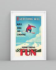 So Choose Something Fun Snowboarding 16x24 Poster lifestyle-poster-5