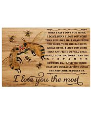 I Love You The Most Bee 17x11 Poster front